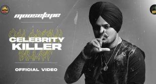 Celebrity Killer Lyrics – Sidhu Moose Wala