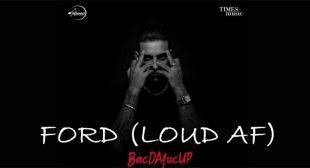 Ford (Loud AF) Lyrics – Karan Aujla