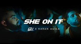 She On It Lyrics – Karan Aujla