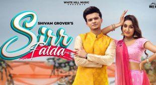 Sirr Fatda – Shivam Grover